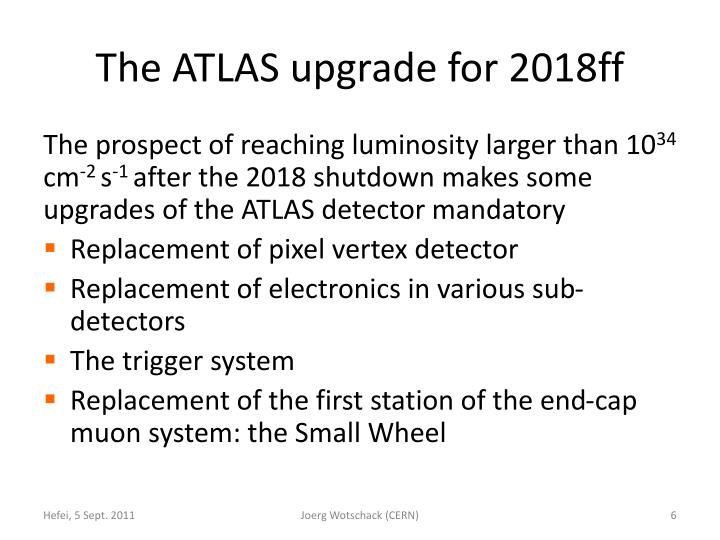 The ATLAS upgrade for 2018ff