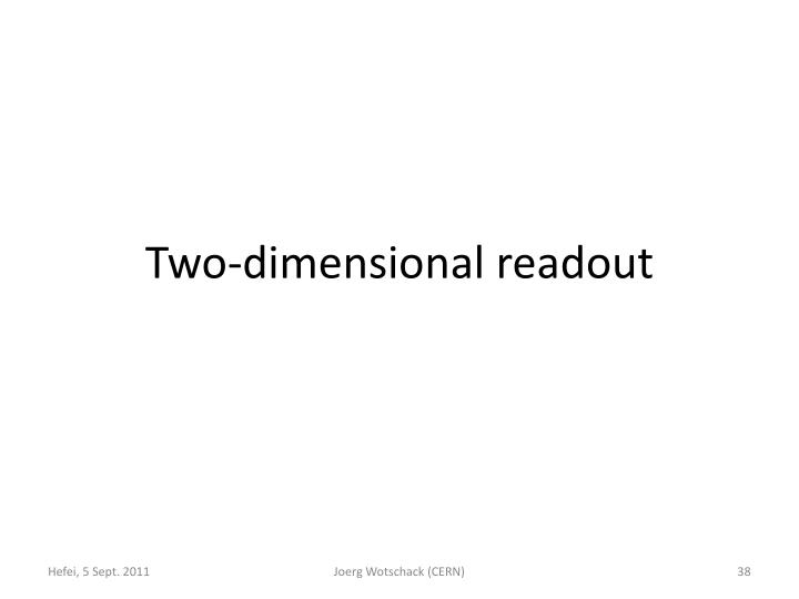 Two-dimensional readout