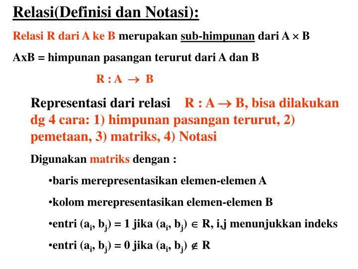 Relasi(Definisi dan Notasi):