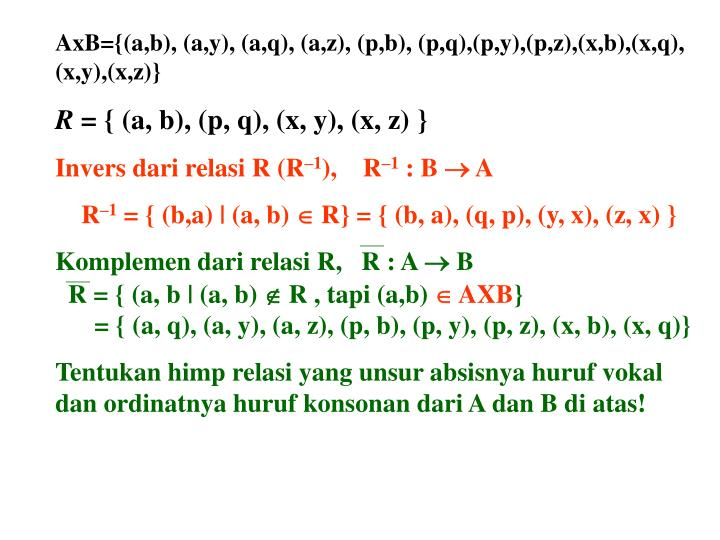 AxB={(a,b), (a,y), (a,q), (a,z), (p,b), (p,q),(p,y),(p,z),(x,b),(x,q), (x,y),(x,z)}