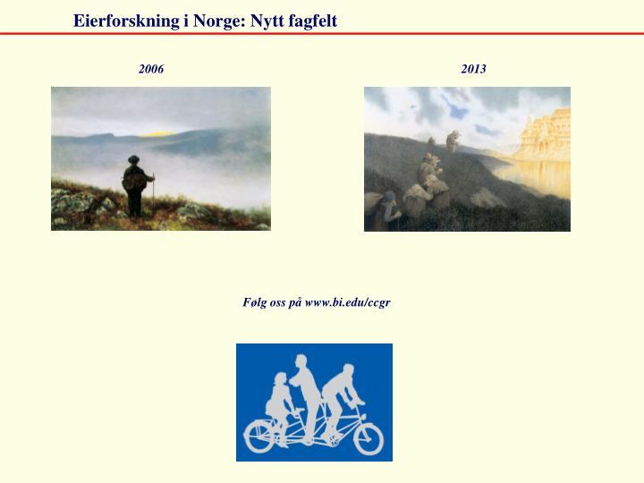 Eierforskning i Norge: Nytt fagfelt