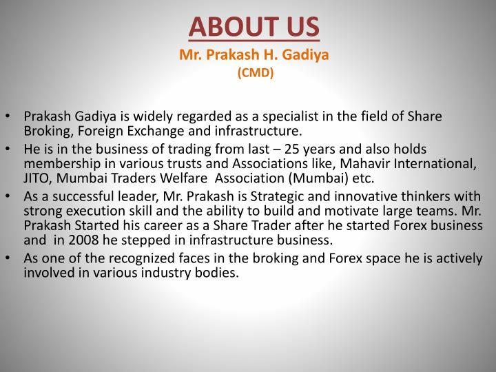 About us mr prakash h gadiya cmd