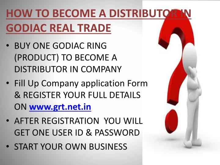HOW TO BECOME A DISTRIBUTOR IN GODIAC REAL TRADE