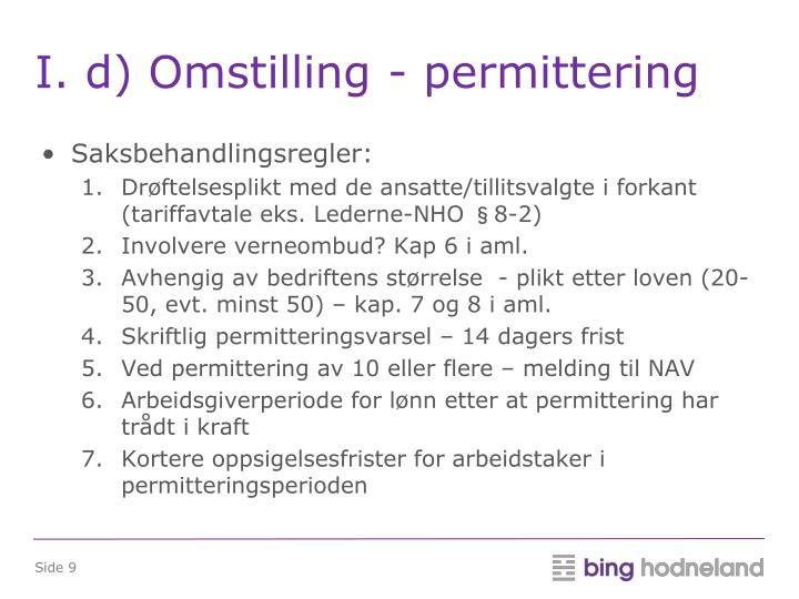 I. d) Omstilling - permittering