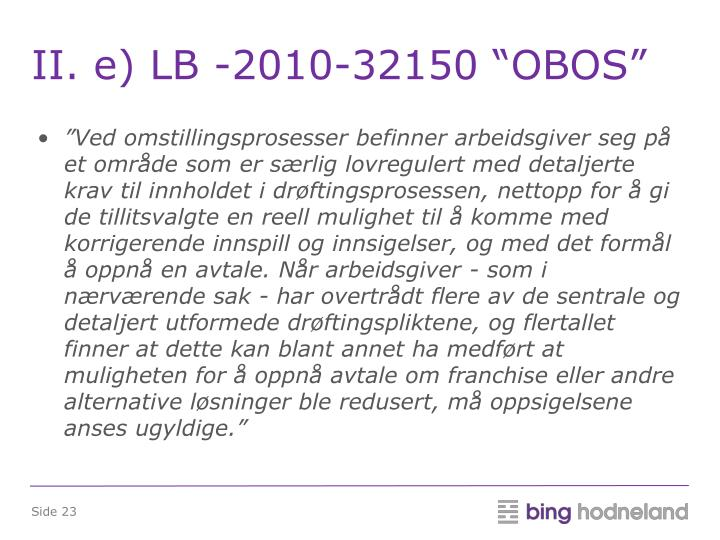 "II. e) LB -2010-32150 ""OBOS"""