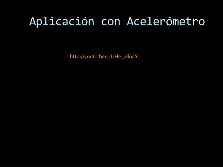 Aplicación con Acelerómetro