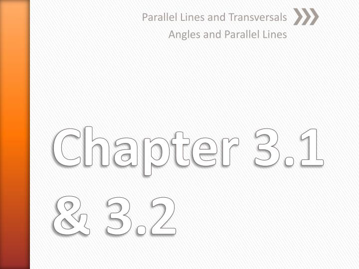 Parallel lines and transversals angles and parallel lines