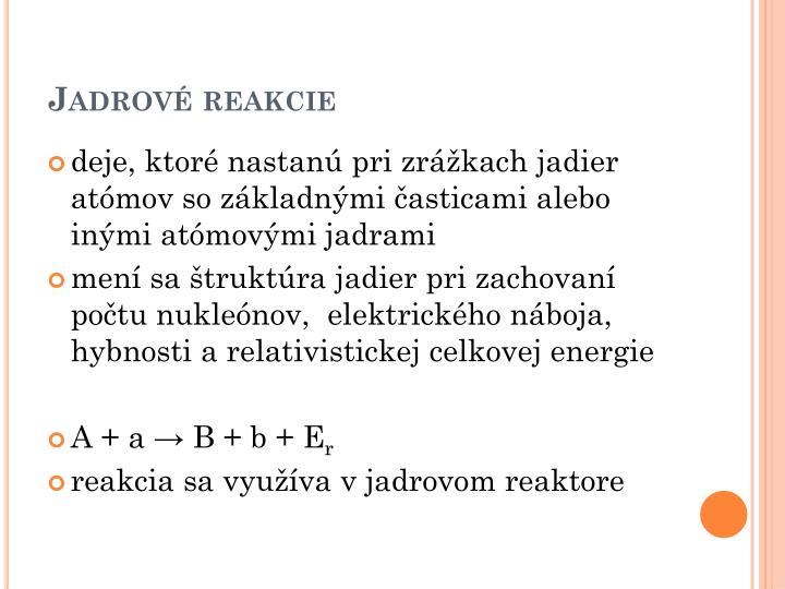 Jadrové reakcie