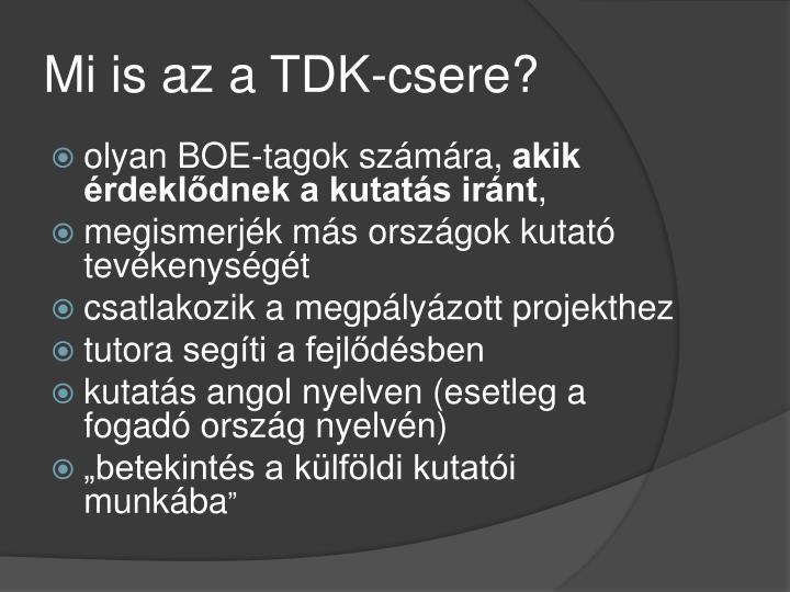 Mi is az a TDK-csere?