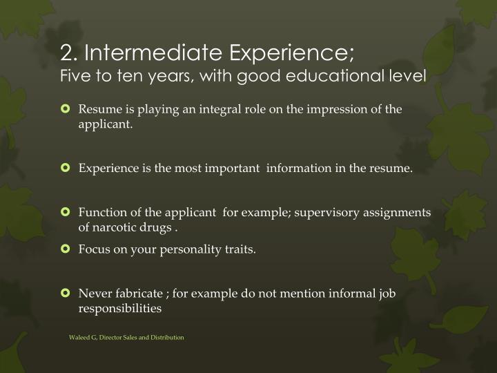 2. Intermediate Experience;