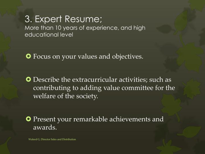 3. Expert Resume;