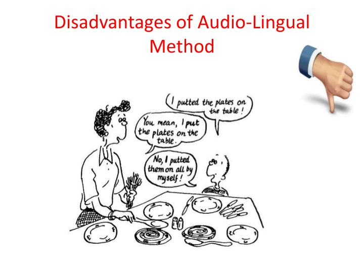Disadvantages of Audio-Lingual Method