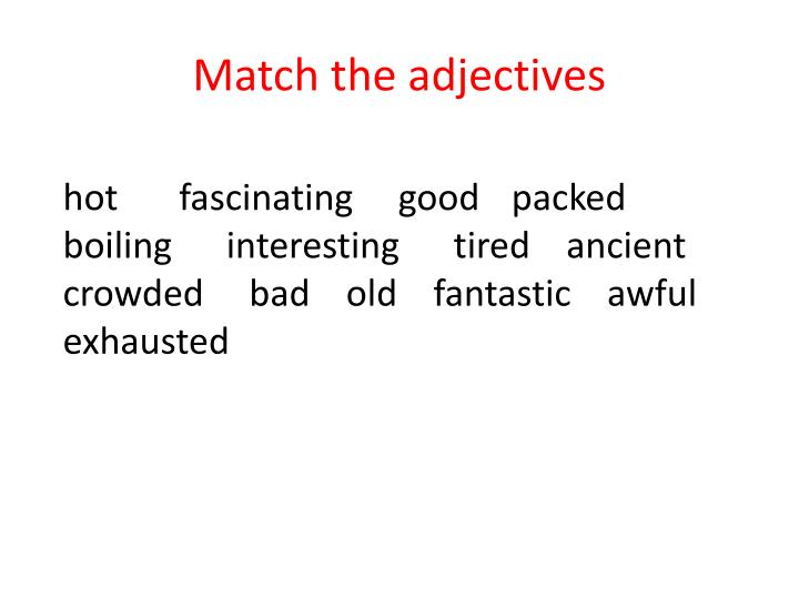 Match the adjectives