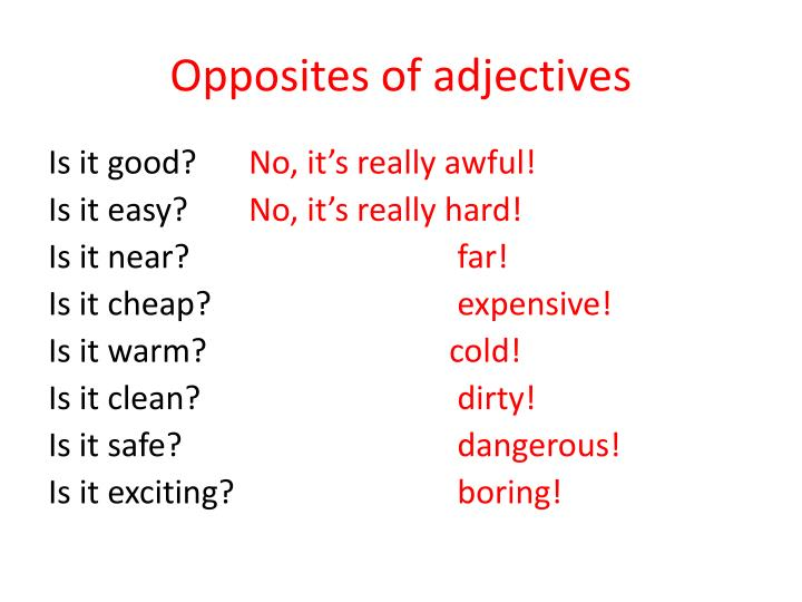 Opposites of adjectives