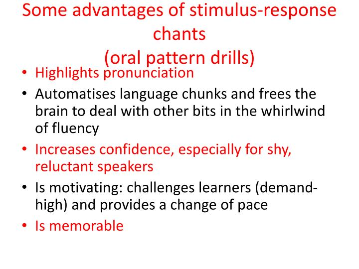 Some advantages of stimulus-response chants