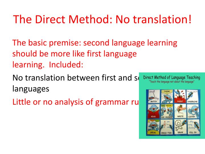 The Direct Method: No translation!