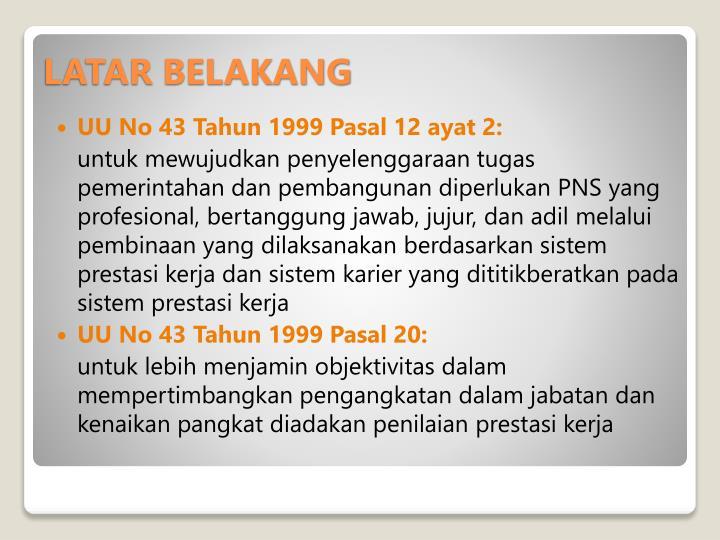UU No 43 Tahun 1999 Pasal 12 ayat 2: