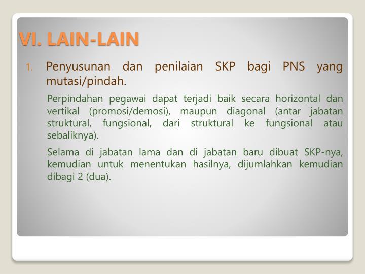 Penyusunan dan penilaian SKP bagi PNS yang mutasi/pindah.