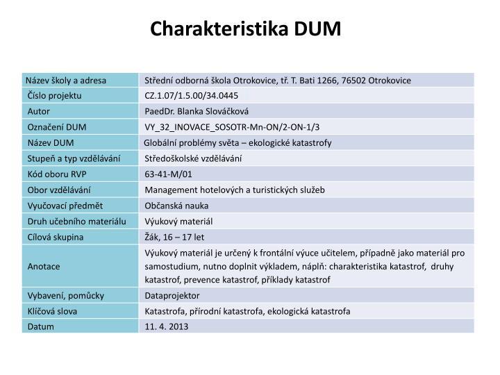 Charakteristika DUM
