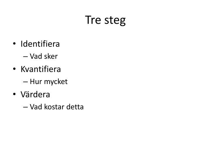 Tre steg