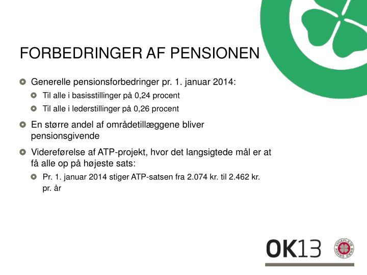 Forbedringer af pensionen
