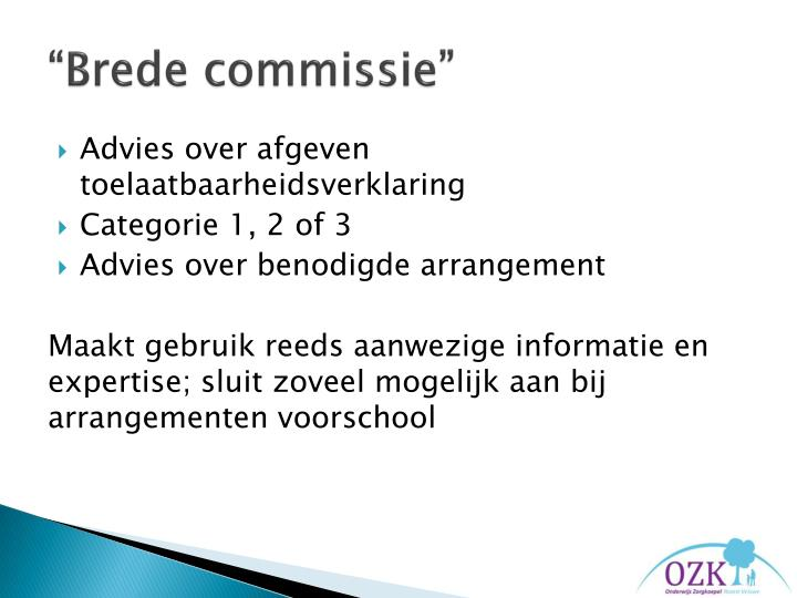 """Brede commissie"""