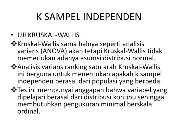 K SAMPEL INDEPENDEN