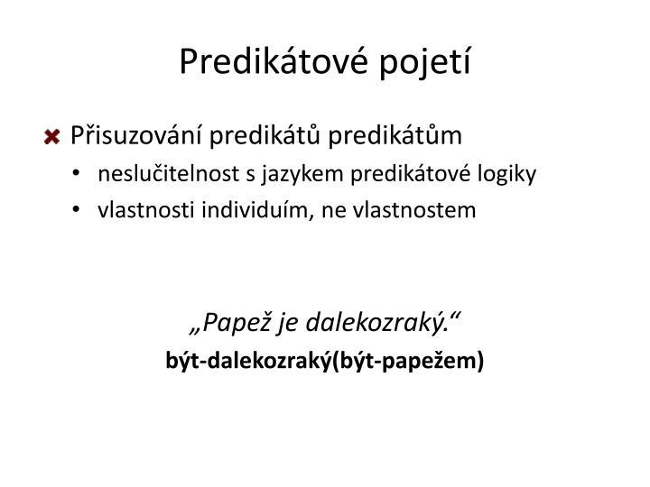 Predikátové pojetí