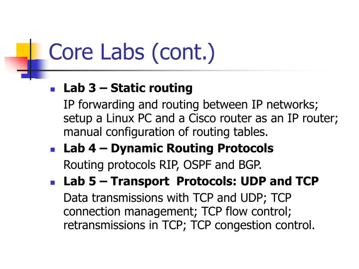 Core Labs (cont.)