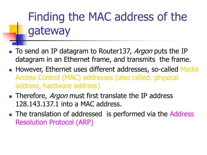 Finding the MAC address of the gateway