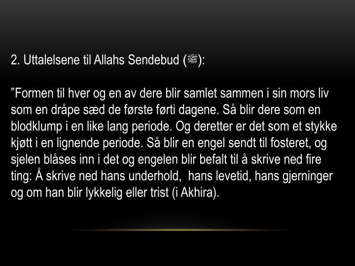 2. Uttalelsene til Allahs Sendebud