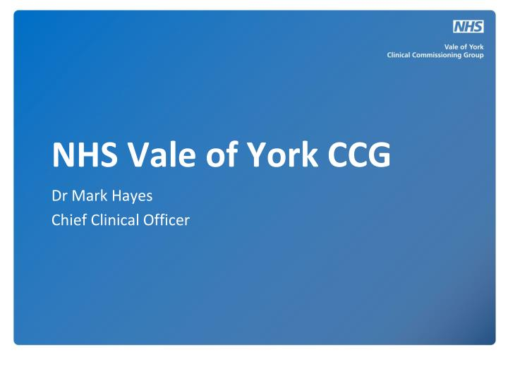Nhs vale of york ccg