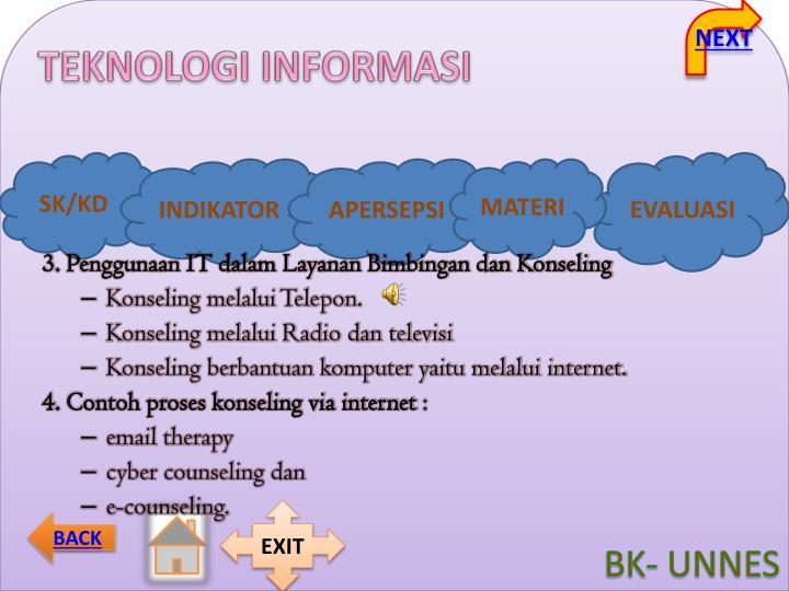 3. Penggunaan IT dalam Layanan Bimbingan dan Konseling