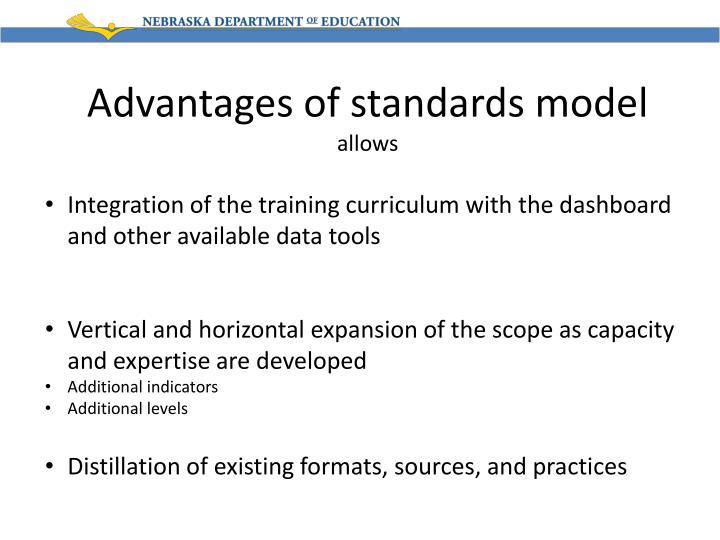 Advantages of standards model