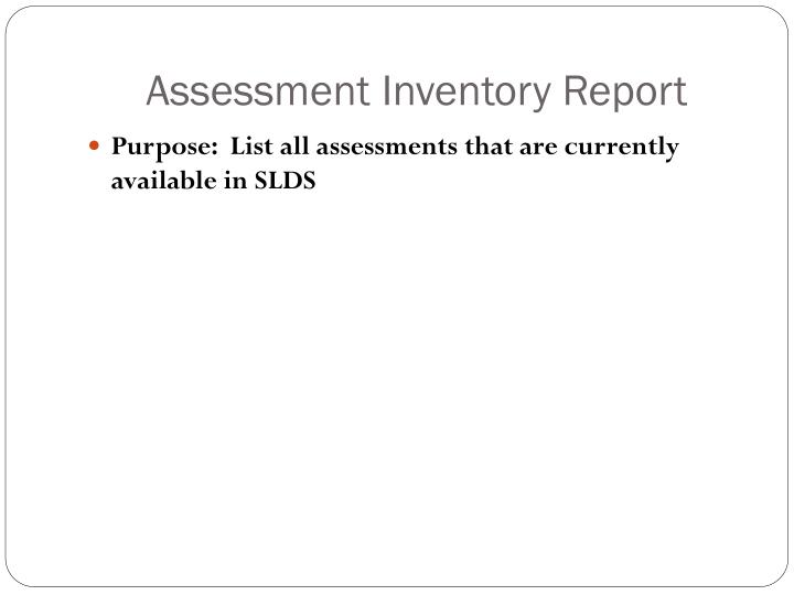Assessment Inventory Report
