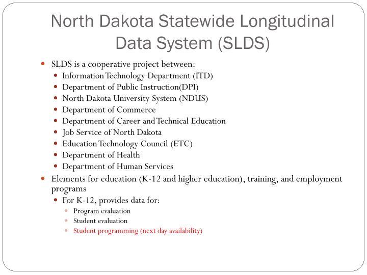 North Dakota Statewide Longitudinal Data System (SLDS)