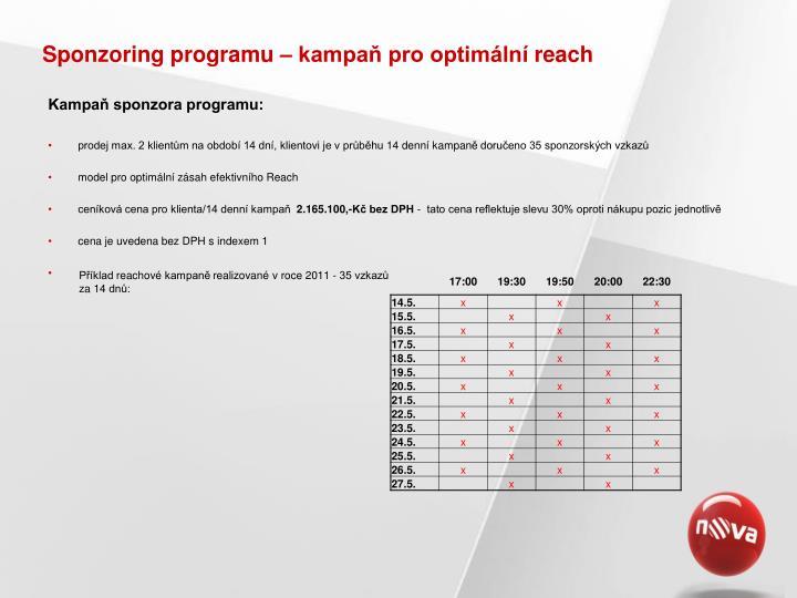 Sponzoring programu – kampaň pro optimální