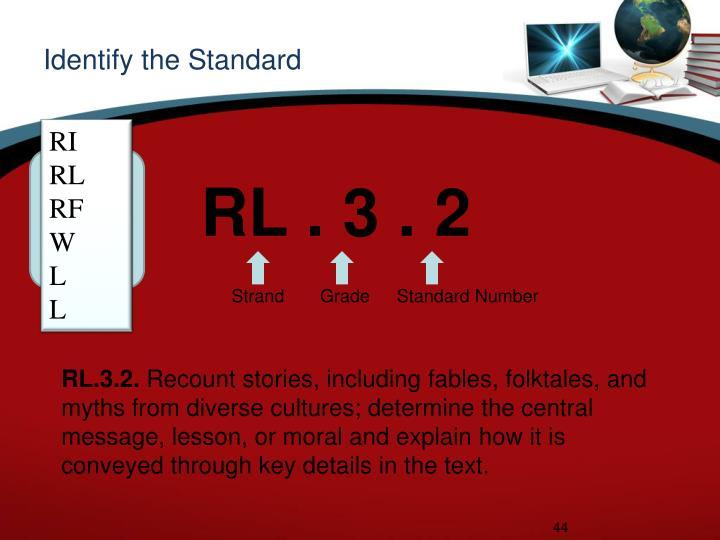 Identify the Standard