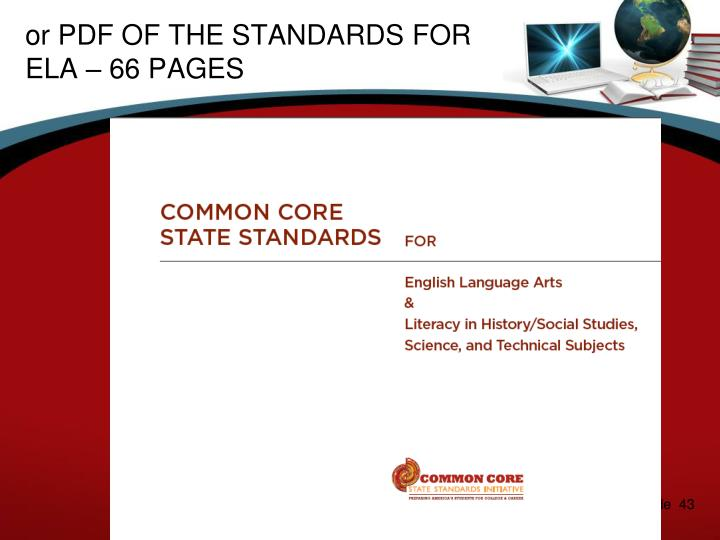 or PDF OF THE STANDARDS FOR ELA – 66 PAGES
