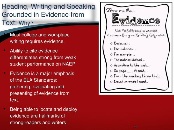Reading, Writing and Speaking Grounded in Evidence from Text: