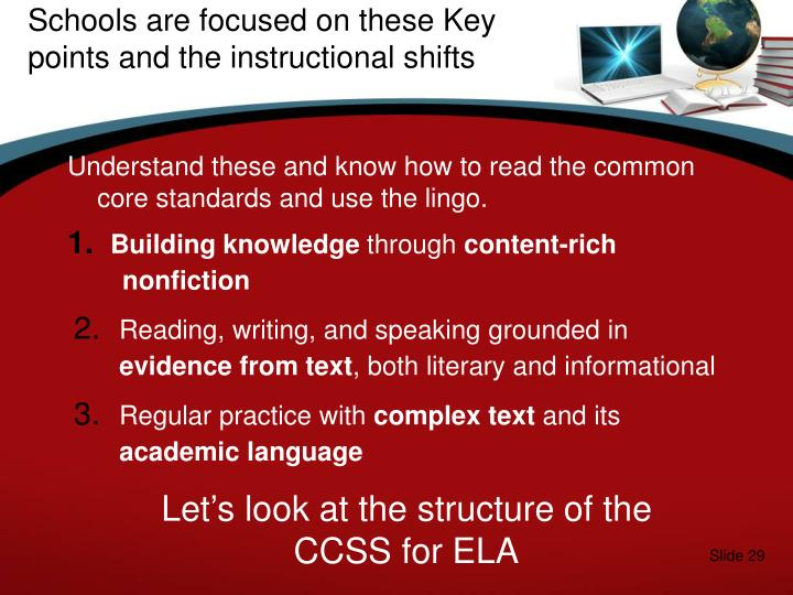 Schools are focused on these Key points and the instructional shifts