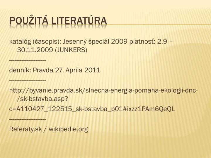 katalóg (časopis): Jesenný špeciál 2009 platnosť: 2.9 – 30.11.2009 (JUNKERS)