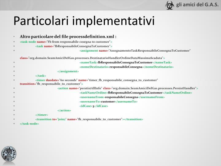 Altro particolare del file processdefinition.xml :