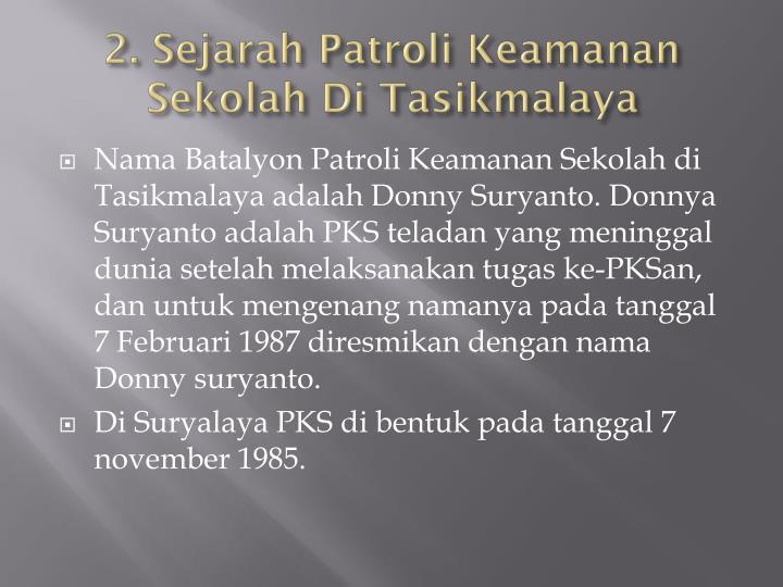 2. Sejarah Patroli Keamanan Sekolah Di Tasikmalaya
