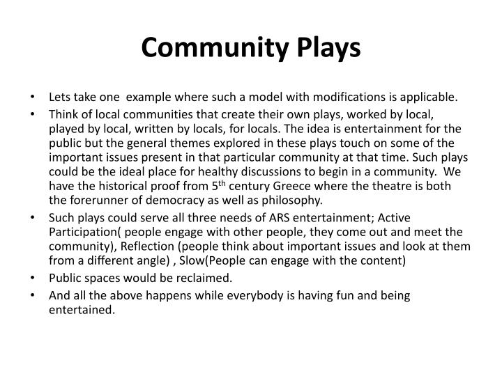 Community Plays