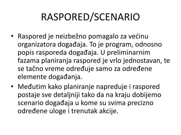 RASPORED/SCENARIO