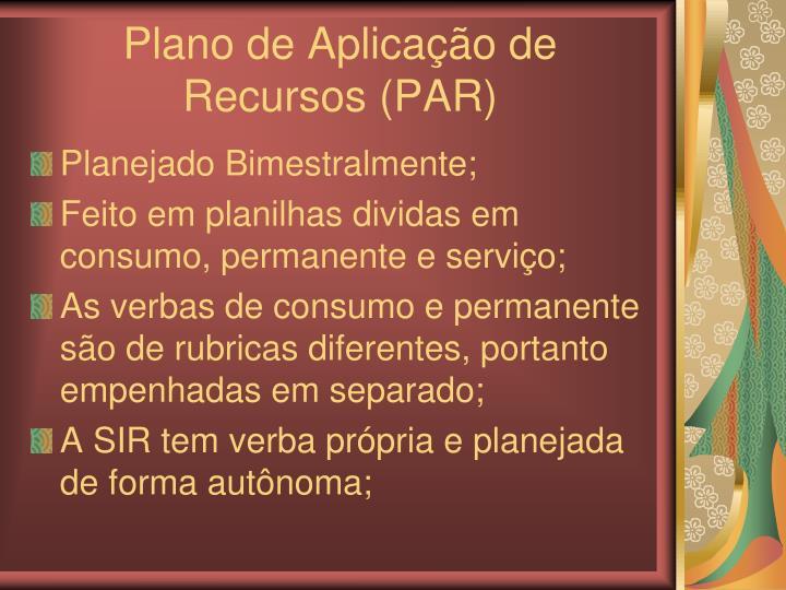 Plano de Aplicação de Recursos (PAR)
