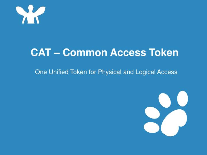 CAT – Common Access Token