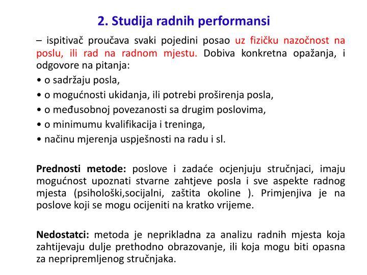 2. Studija radnih performansi