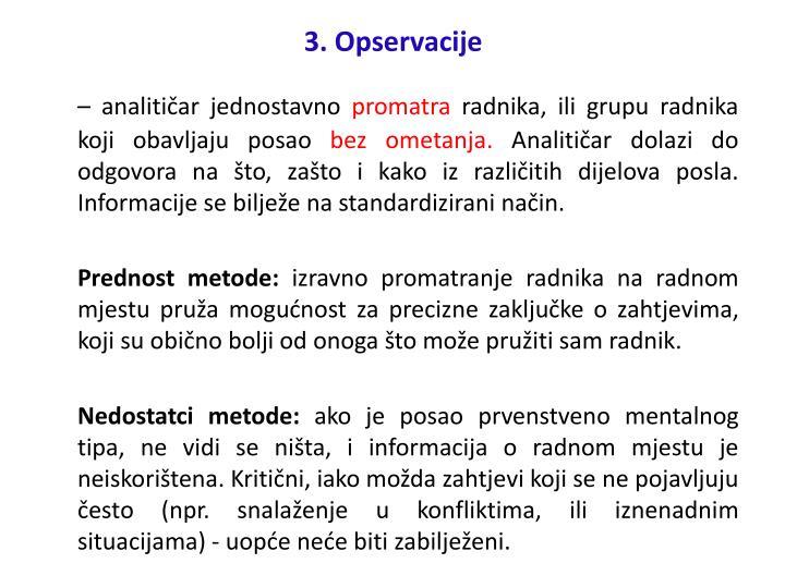 3. Opservacije